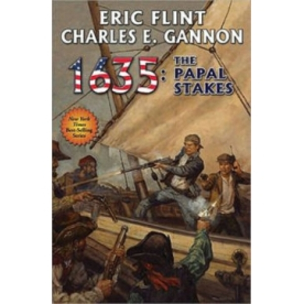 1635: Papal Stakes by Eric Flint (Book, 2013)