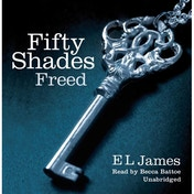 Fifty Shades Freed by E. L. James (CD-Audio, 2012)
