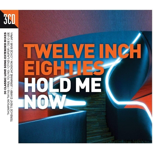 Twelve Inch 80's: Hold Me Now CD