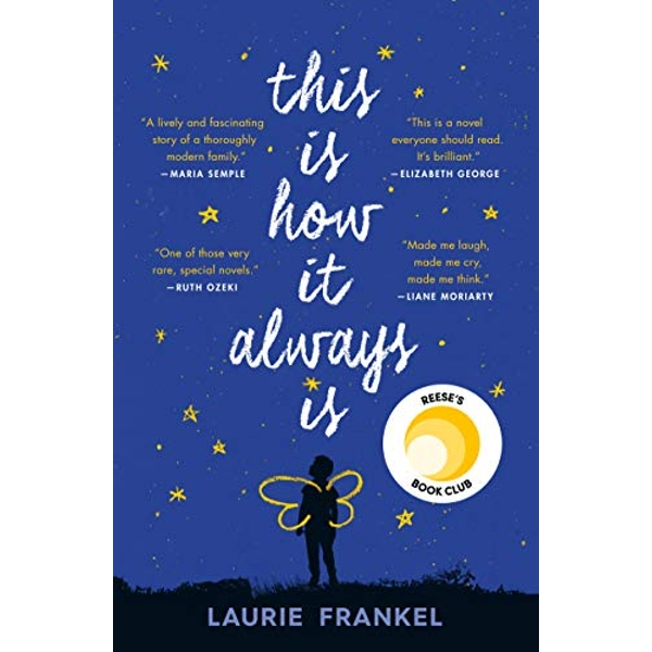 This Is How It Always Is A Novel Paperback 2018