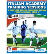 SoccerTutor Italian Academy Training Sessions Book for U15-19