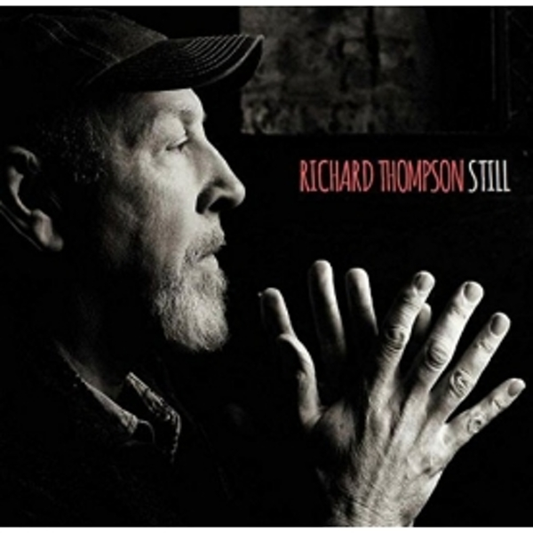 Richard Thompson - Still Music CD