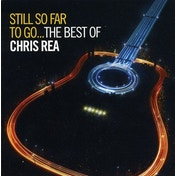 Chris Rea - Still So Far To Go: The Best of Chris Rea CD