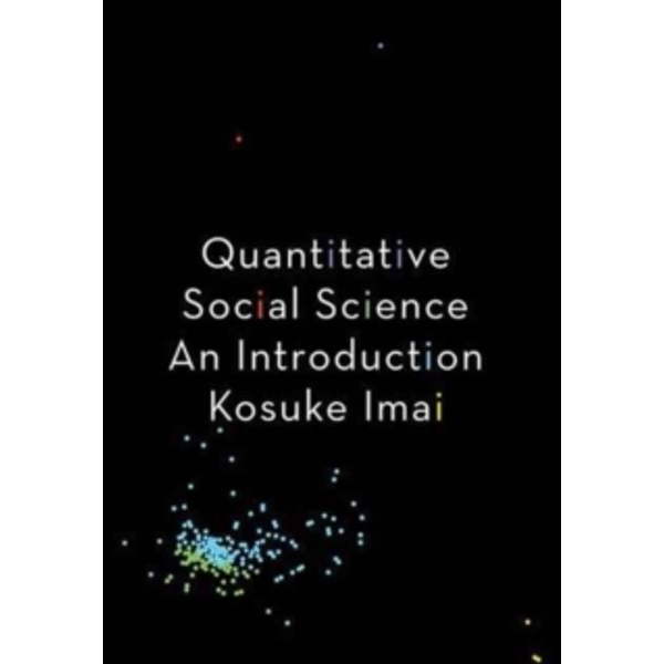 Quantitative Social Science : An Introduction
