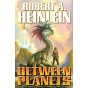 Between Planets Mass Market Paperback