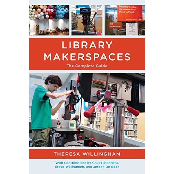 Library Makerspaces The Complete Guide Paperback / softback 2017