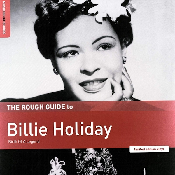Billie Holiday - The Rough Guide To Billie Holiday (Birth Of A Legend) Vinyl