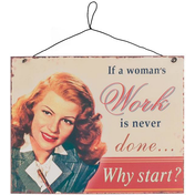 If a Woman's Work Sign
