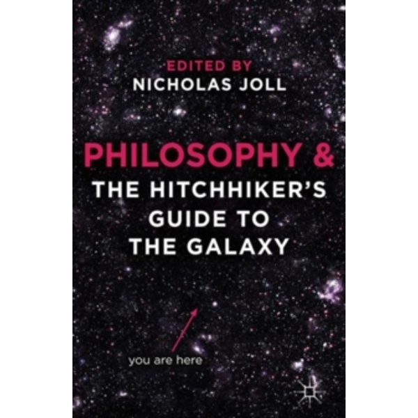 Philosophy and The Hitchhiker's Guide to the Galaxy by Palgrave Macmillan (Paperback, 2012)