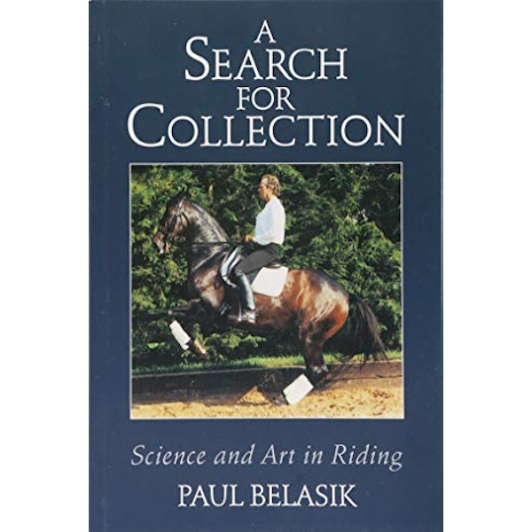 A Search for Collection Science and Art in Riding Paperback / softback 2018