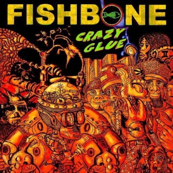 Fishbone - Crazy Glue Vinyl