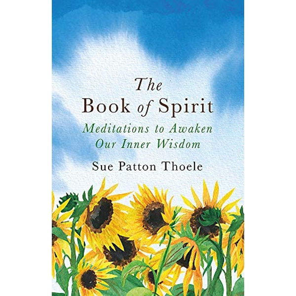 The Book of Spirit Meditations to Awaken Our Inner Wisdom Paperback / softback 2018