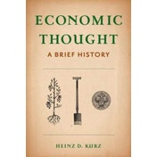 Economic Thought: A Brief History by Heinz Kurz (Paperback, 2017)