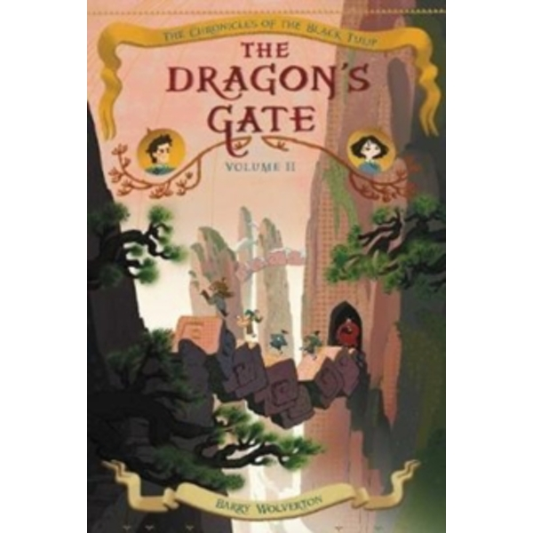 The Dragon's Gate by Barry Wolverton (Paperback, 2017)