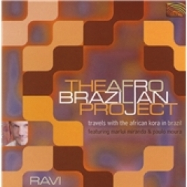 Ravi The Afro-Brazilian Project CD