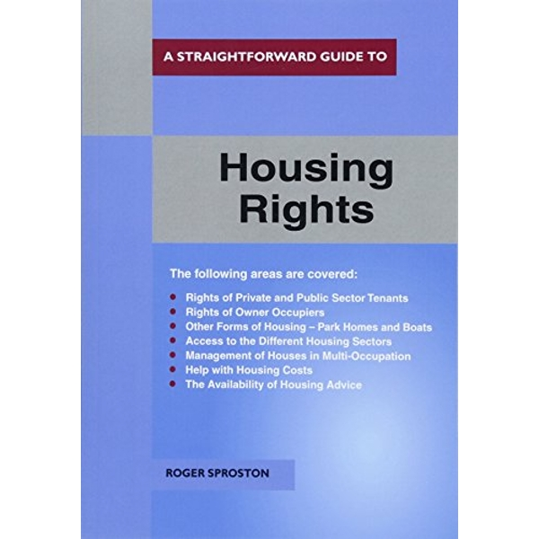 A Straightforward Guide To Housing Rights Revised Ed. 2018  Paperback / softback 2018