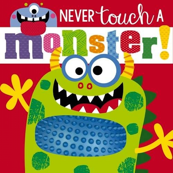 Never Touch a Monster by Rosie Greening (Board book, 2016)