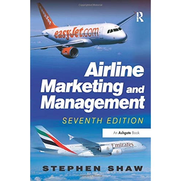 Airline Marketing and Management by Stephen Shaw (Paperback, 2011)