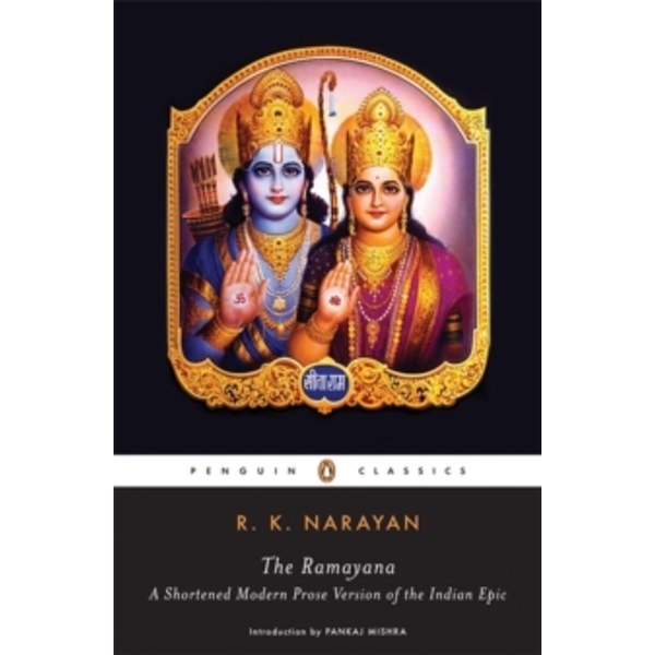 The Ramayana: A Shortened Modern Prose Version of the Indian Epic by R. K. Narayan (Paperback, 2006)