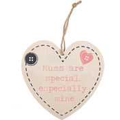 Mum's Are Special Hanging Heart Sign