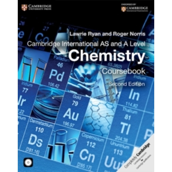 Cambridge International AS and A Level Chemistry Coursebook with CD-ROM by Lawrie Ryan, Roger Norris (Mixed media product, 2014)