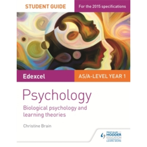 Edexcel Psychology: Biological Psychology and Learning Theories: No.2: Student Guide by Christine Brain (Paperback, 2015)