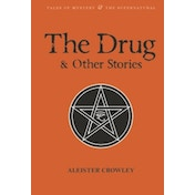 The Drug and Other Stories: Second Edition by Aleister Crowley (Paperback, 2015)