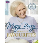 Mary Berrys Absolute Favourites by Mary Berry (2015) by Mary Berry (Hardback, 2015)