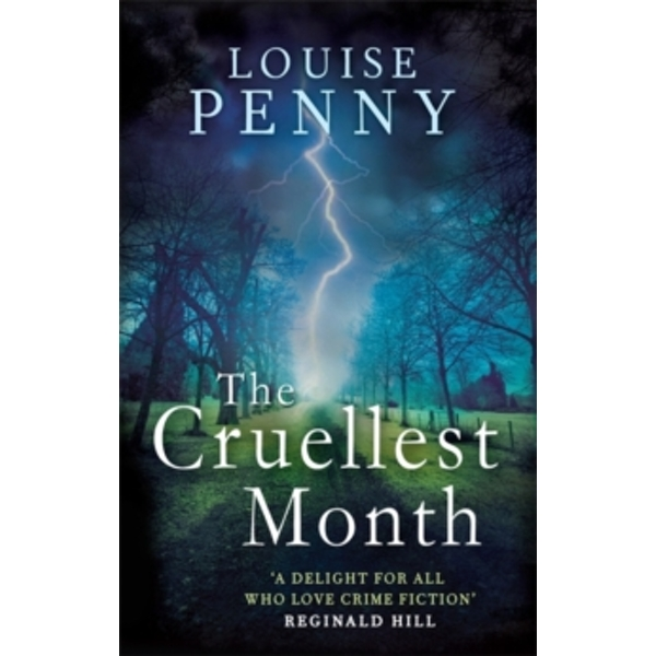 The Cruellest Month: A Chief Inspector Gamache Mystery, Book 3 by Louise Penny (Paperback, 2011)