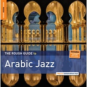 Music Rough Guides - The Rough Guide To Arabic Jazz