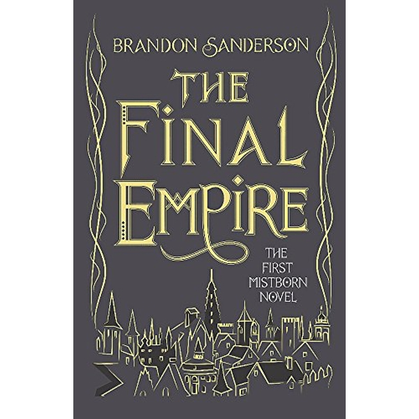 The Final Empire: Collector's Tenth Anniversary Limited Edition by Brandon Sanderson (Hardback, 2016)