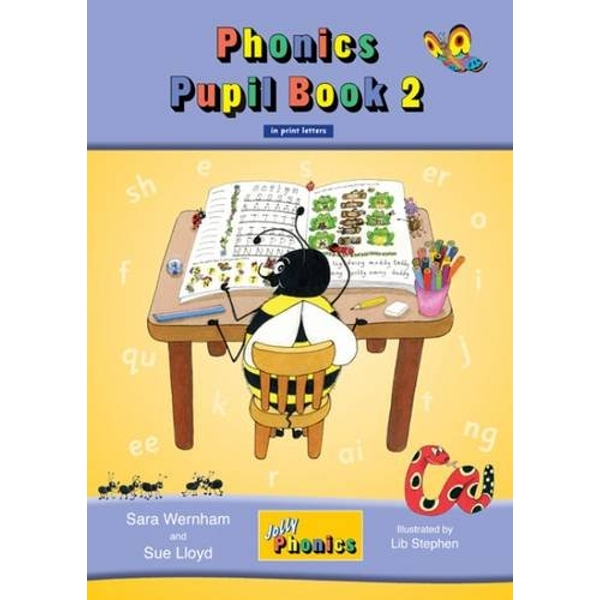 Jolly Phonics Pupil Book 2 (colour edition): in Print Letters (BE) by Sue Lloyd, Sara Wernham (Paperback, 2011)