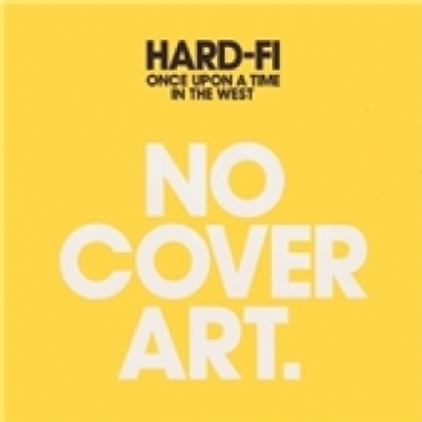 Hard-Fi Once Upon A Time In The West CD