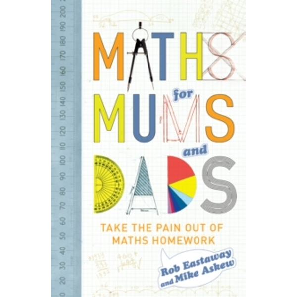 Maths for Mums and Dads by Mike Askew, Rob Eastaway (Hardback, 2010)