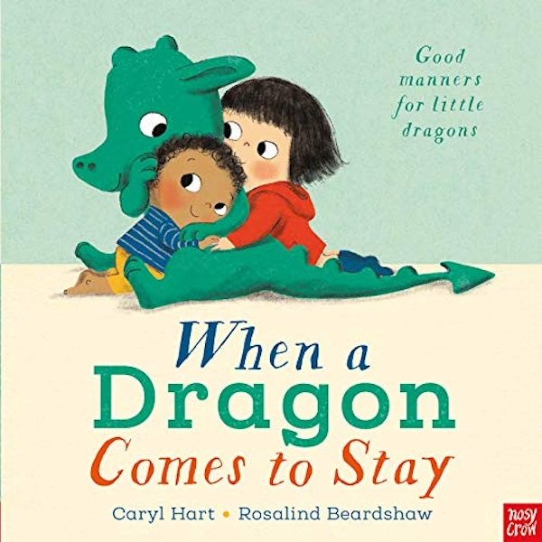 When a Dragon Comes to Stay  Hardback 2019