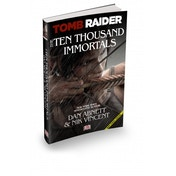 Tomb Raider The Ten Thousand Immortals Adventures of Lara Croft Strategy Guide
