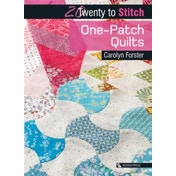 Twenty to Make: One-Patch Quilts by Carolyn Forster (Paperback, 2017)