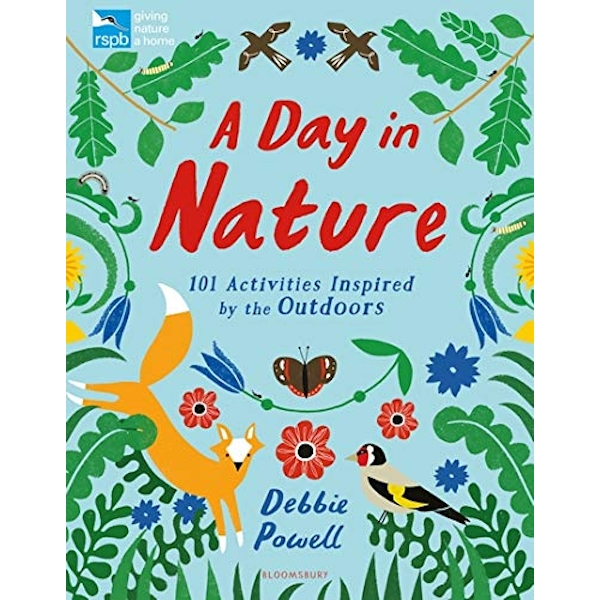 RSPB: A Day in Nature 101 Activities Inspired by the Outdoors Paperback / softback 2019