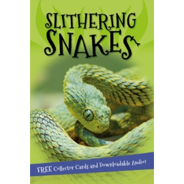 It's all about... Slithering Snakes