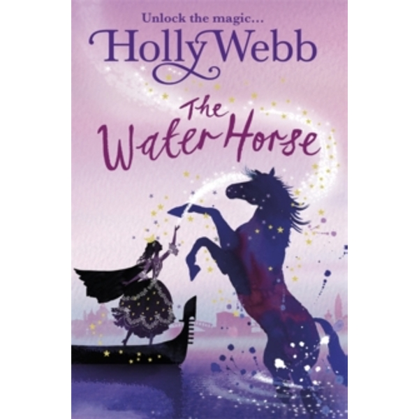A Magical Venice story: The Water Horse : Book 1