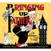 Bringing Up Father Volume 2: Of Cabbages And Kings