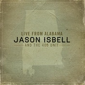 Jason Isbell & The 400 Unit - Live From Alabama Vinyl