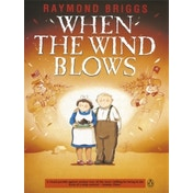 When the Wind Blows by Raymond Briggs (Paperback, 1986)