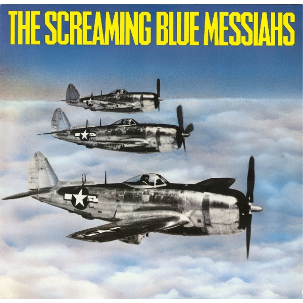 The Screaming Blue Messiahs ‎- Good And Gone Vinyl