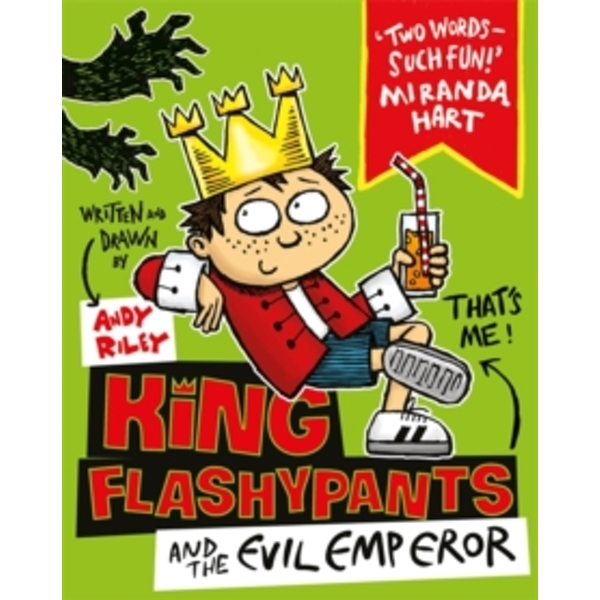 King Flashypants and the Evil Emperor : Book 1