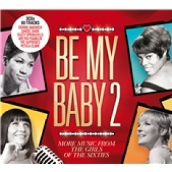 Be My Baby 2 More Music from the Girls of the Sixties CD