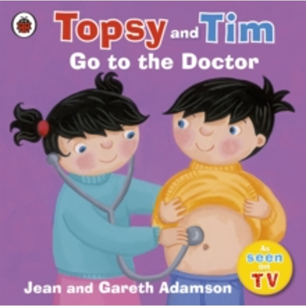Topsy and Tim: Go to the Doctor by Jean Adamson (Paperback, 2010)