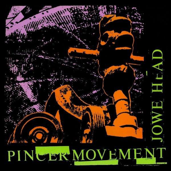 Jowe Head ‎– Pincer Movement Vinyl