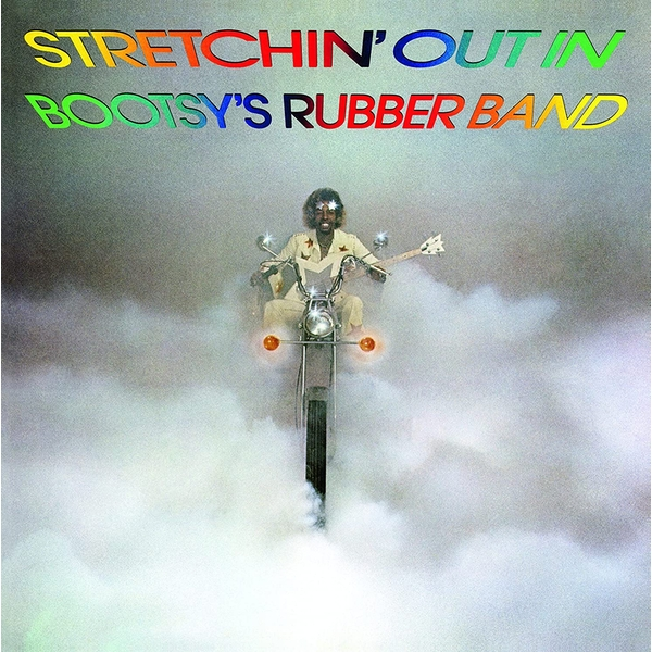 Bootsy's Rubber Band - Stretchin' Out In Bootsy's Rubber Band Vinyl