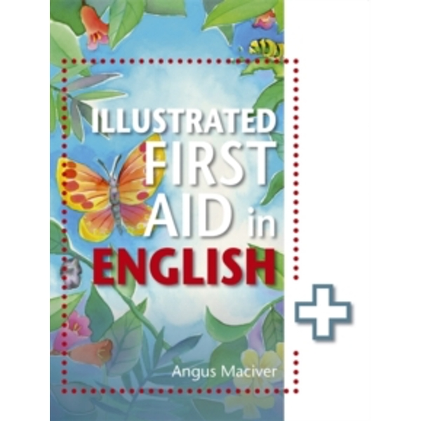 The Illustrated First Aid in English by Angus Maciver (Paperback, 2015)